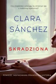 okładka Skradziona. Ebook   EPUB,MOBI   Clara Sánchez