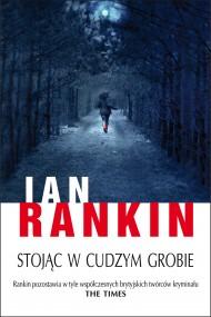 okładka Stojąc w cudzym grobie. Ebook | EPUB,MOBI | Ian Rankin