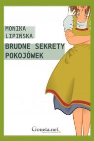 okładka Brudne sekrety pokojówek. Ebook | EPUB,MOBI | Monika Lipińska