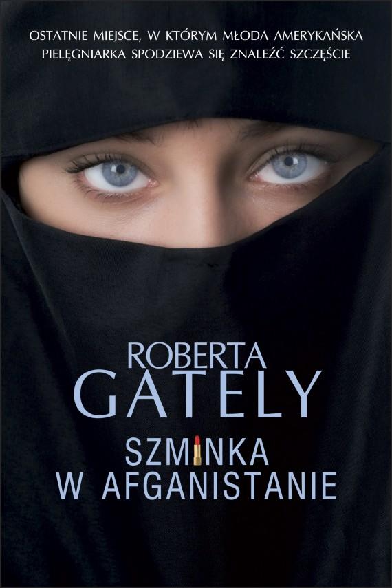 okładka Szminka w Afgnistanie. Ebook | EPUB, MOBI | Roberta Gately