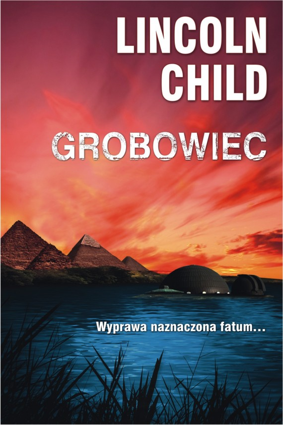 okładka Grobowiec. Ebook | EPUB, MOBI | Lincoln Child