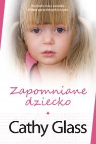 okładka Zapomniane dziecko. Ebook | EPUB,MOBI | Cathy  Glass