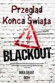 okładka Przegląd Końca Świata: Blackout. Ebook   EPUB,MOBI   Mira Grant