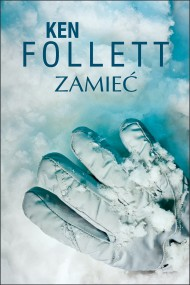 okładka Zamieć. Ebook | EPUB,MOBI | Ken Follett