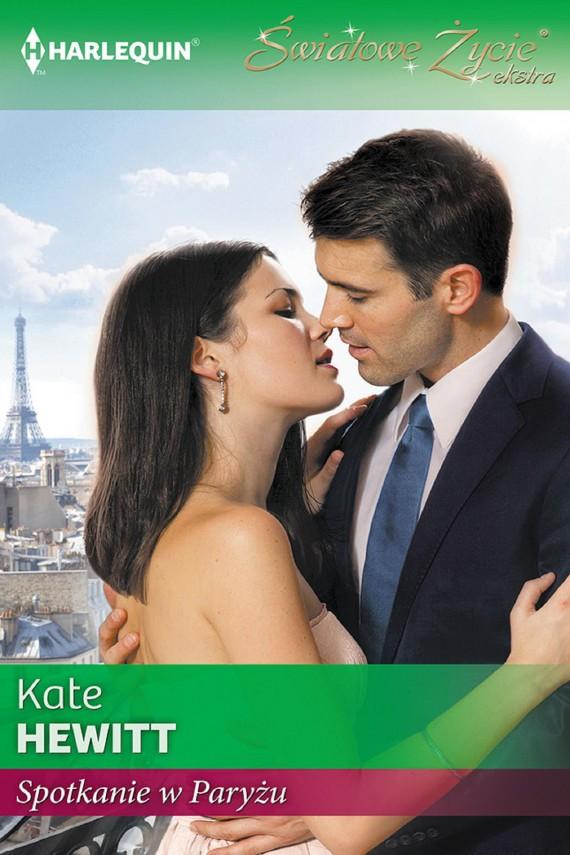 okładka Spotkanie w Paryżu. Ebook | EPUB, MOBI | Kate Hewitt