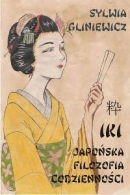 okładka Iki. Japońska filozofia codzienności. Ebook   Sylwia Gliniewicz