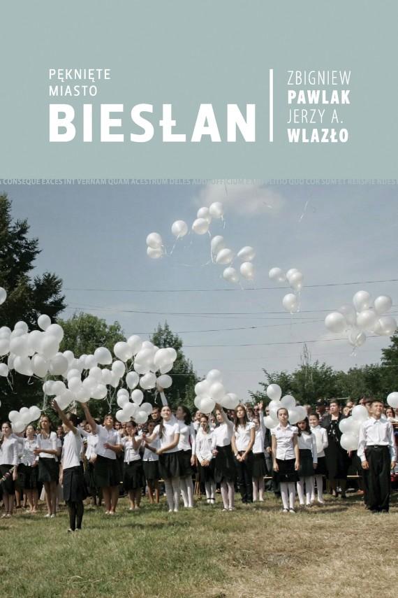 okładka Pęknięte miasto. Biesłan. Ebook | EPUB, MOBI | Jerzy A. Wlazło, Zbigniew Pawlak