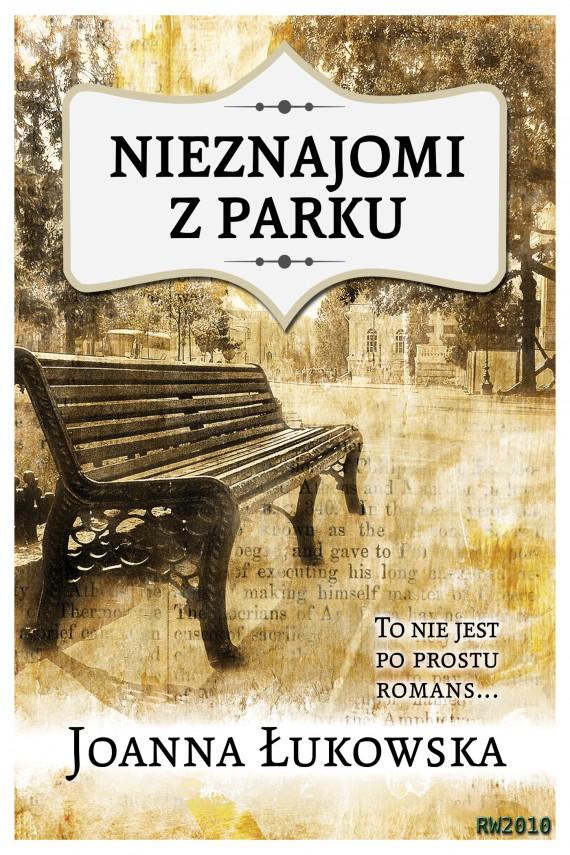 okładka Nieznajomi z parkuebook   EPUB, MOBI   Joanna Łukowska