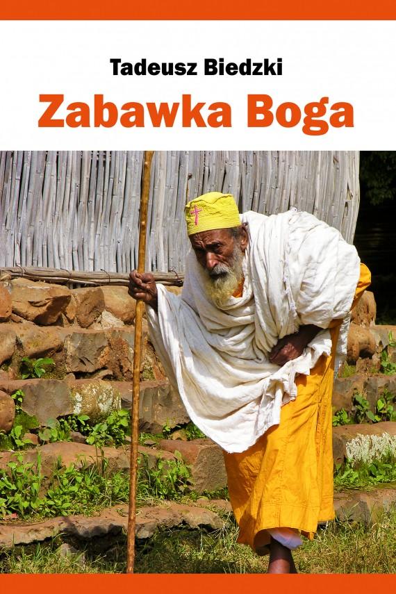 okładka Zabawka Boga. Ebook | EPUB, MOBI | Tadeusz Biedzki