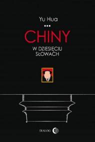 okładka Chiny w dziesięciu słowach, Ebook | Yu  Hua