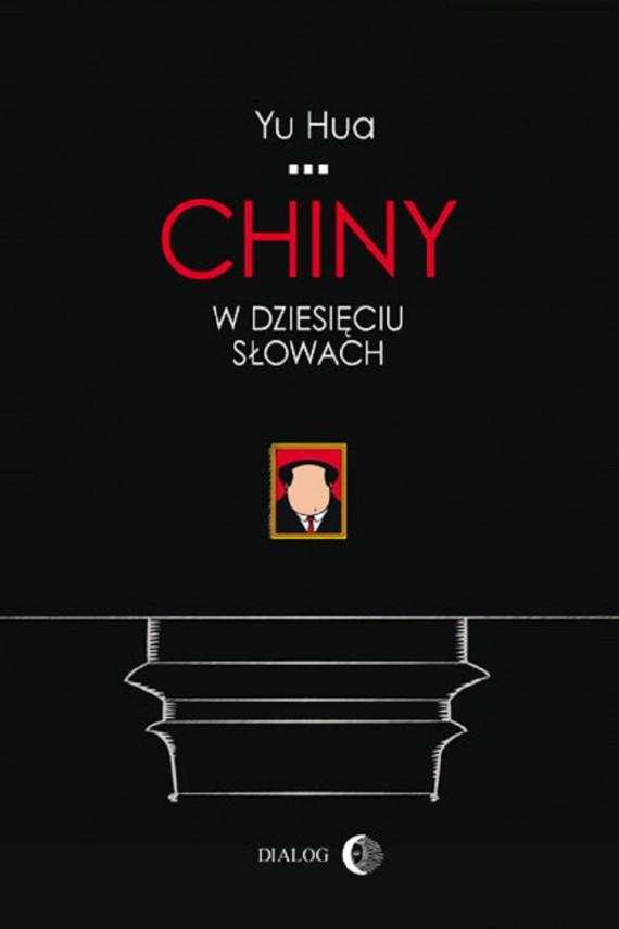 okładka Chiny w dziesięciu słowachebook | EPUB, MOBI | Yu  Hua