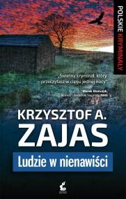 okładka Ludzie w nienawiści. Ebook | EPUB,MOBI | Krzysztof A. Zajas