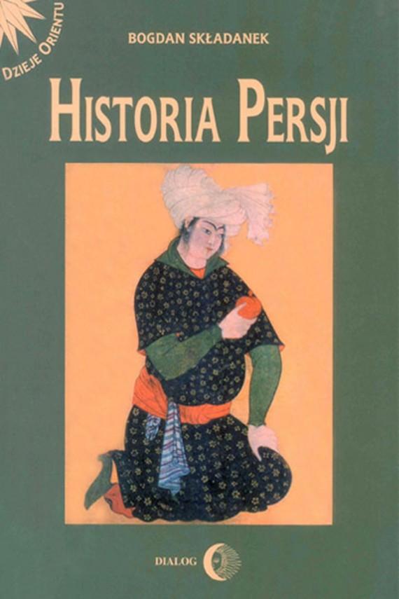 okładka Historia Persji. Tom II. Ebook | EPUB, MOBI | Bogdan  Składanek
