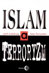 okładka Islam a terroryzm. Ebook | EPUB,MOBI | Opracowanie zbiorowe