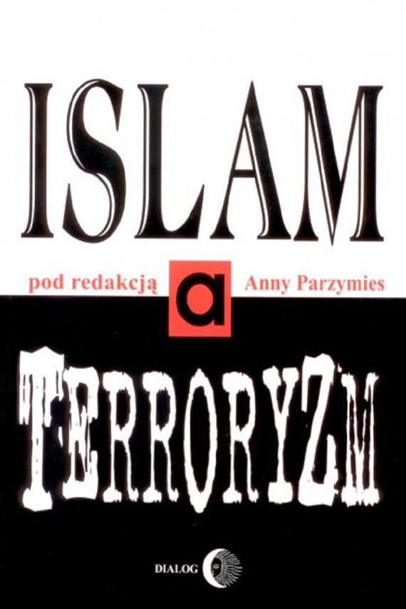 okładka Islam a terroryzm. Ebook | EPUB, MOBI | Opracowanie zbiorowe