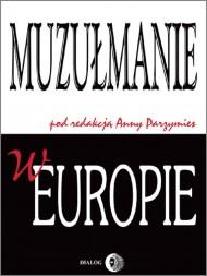 okładka Muzułmanie w Europie. Ebook | EPUB,MOBI | Opracowanie zbiorowe