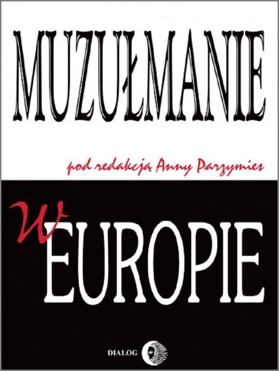 okładka Muzułmanie w Europieebook | EPUB, MOBI | Opracowanie zbiorowe