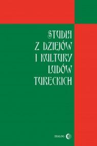 okładka Studia z dziejów i kultury ludów tureckich. Ebook | EPUB,MOBI | Opracowanie zbiorowe
