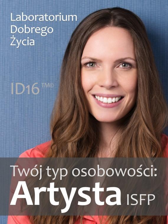 okładka Twój typ osobowości: Artysta (ISFP)ebook | EPUB, MOBI | Laboratorium Dobrego Życia (LDŻ)