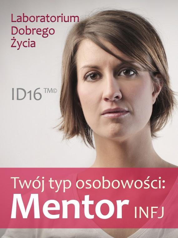 okładka Twój typ osobowości: Mentor (INFJ)ebook   EPUB, MOBI   Laboratorium Dobrego Życia (LDŻ)