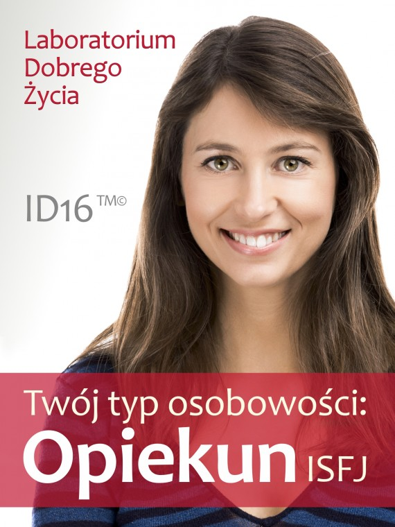 okładka Twój typ osobowości: Opiekun (ISFJ)ebook   EPUB, MOBI   Laboratorium Dobrego Życia (LDŻ)