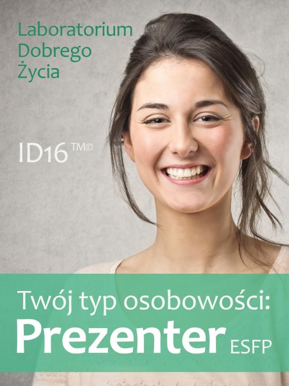 okładka Twój typ osobowości: Prezenter (ESFP). Ebook | EPUB, MOBI | Laboratorium Dobrego Życia (LDŻ)