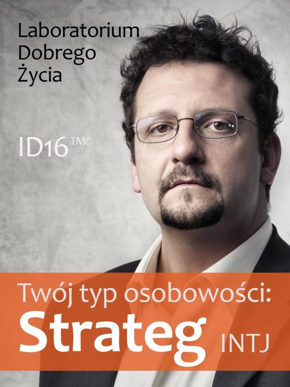 okładka Twój typ osobowości: Strateg (INTJ)ebook | EPUB, MOBI | Laboratorium Dobrego Życia (LDŻ)