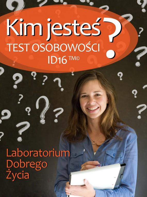 okładka Kim jesteś? Test osobowości ID16ebook | EPUB, MOBI | Laboratorium Dobrego Życia (LDŻ)