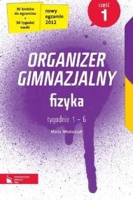 okładka Fizyka cz. 1. Organizer gimnazjalny. Ebook | EPUB_DRM,MULTI | Marta Włodarczyk