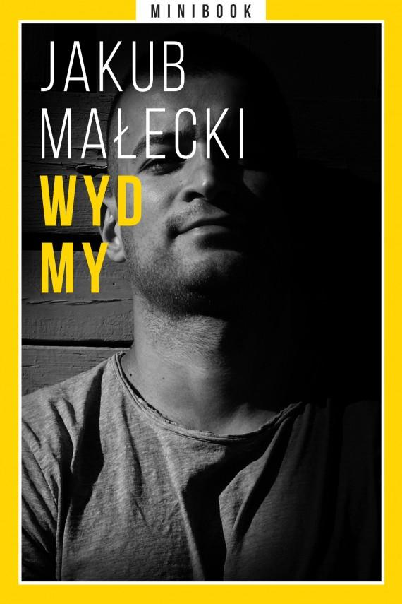 okładka Wydmy. Minibook. Ebook | EPUB, MOBI | Jakub Małecki