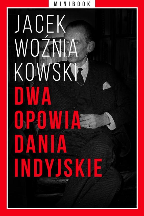 okładka Dwa opowiadania indyjskie. Minibookebook | EPUB, MOBI | Jacek Woźniakowski