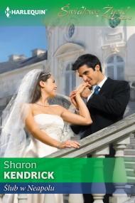 okładka Ślub w Neapolu. Ebook | EPUB,MOBI | Sharon Kendrick