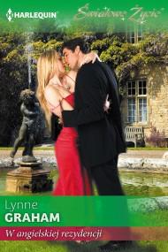 okładka W angielskiej rezydencji. Ebook | EPUB,MOBI | Lynne Graham