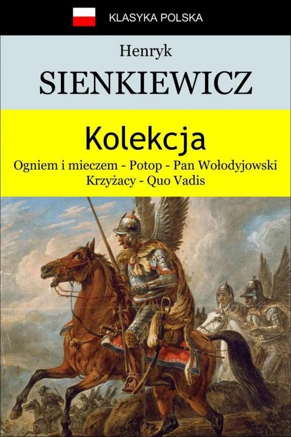 okładka Kolekcja Sienkiewiczaebook | EPUB, MOBI | Henryk Sienkiewicz