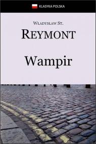 okładka Wampir, Ebook   Władysław Stanisław Reymont