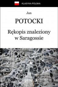 okładka Rękopis znaleziony w Saragossie, Ebook | Jan Potocki