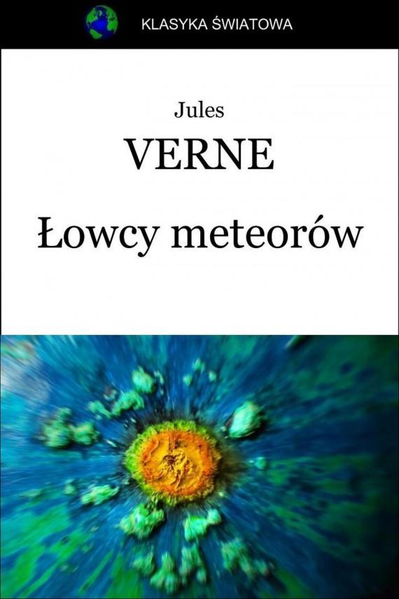 okładka Łowcy meteorów. Ebook | EPUB, MOBI | Jules Verne