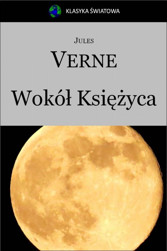 okładka Wokół Księżyca. Ebook | EPUB, MOBI | Jules Verne