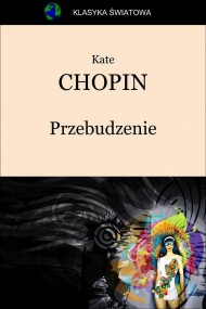 okładka Przebudzenie. Ebook   EPUB,MOBI   Kate Chopin