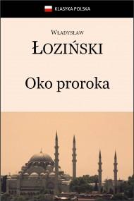 okładka Oko proroka. Ebook   EPUB,MOBI   Władysław Łoziński