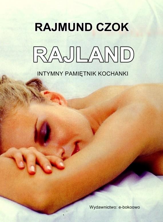 okładka Rajland. Ebook | EPUB, MOBI | Rajmund Czok