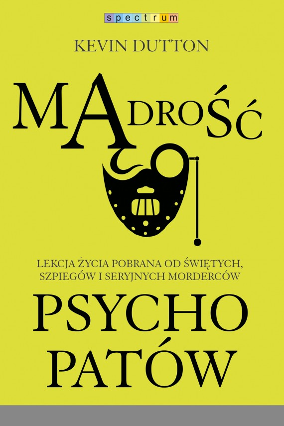 okładka Mądrość psychopatów. Ebook | EPUB, MOBI | Kevin Dutton