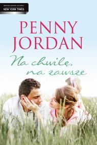 okładka Na chwilę, na zawsze. Ebook | EPUB,MOBI | Penny Jordan