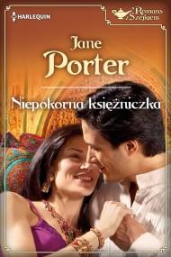 okładka Niepokorna księżniczka. Ebook | EPUB,MOBI | Jane Porter