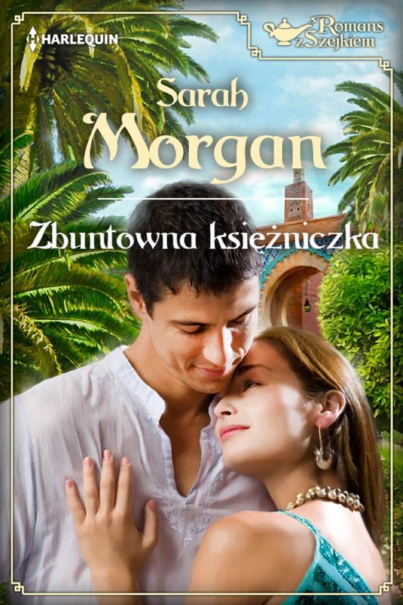 okładka Zbuntowana księżniczkaebook | EPUB, MOBI | Sarah Morgan