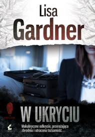 okładka W ukryciu. Ebook | EPUB,MOBI | Lisa Gardner