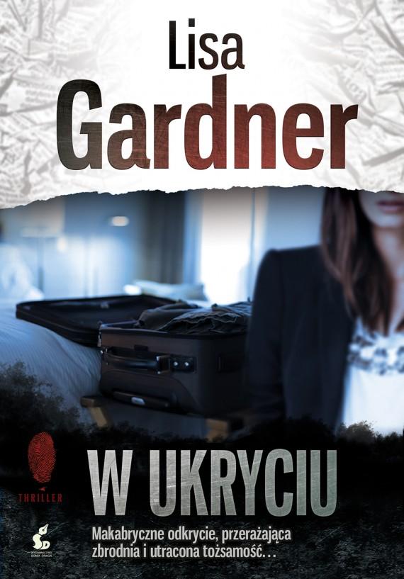 okładka W ukryciu. Ebook | EPUB, MOBI | Lisa Gardner