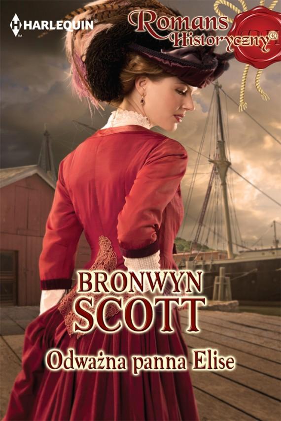okładka Odważna panna Elise. Ebook | EPUB, MOBI | Bronwyn Scott
