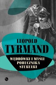 okładka Wędrówki i myśli porucznika Stukułki. Ebook | EPUB,MOBI | Leopold Tyrmand