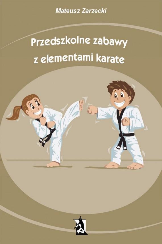 okładka Przedszkolne zabawy z elementami karateebook | EPUB, MOBI | Mateusz Zarzecki
